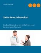 Stefan Schrank: Patientenzufriedenheit