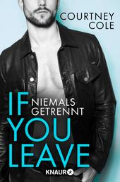 If you leave – Niemals getrennt - Roman