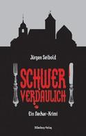 Jürgen Seibold: Schwer verdaulich ★★★★