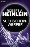 Robert A. Heinlein: Suchscheinwerfer ★★★★