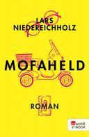 Lars Niedereichholz: Mofaheld ★★★