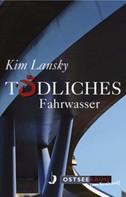 Kim Lansky: Tödliches Fahrwasser ★★★★