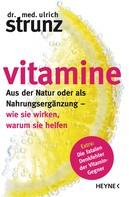Ulrich Strunz: Vitamine ★★★★