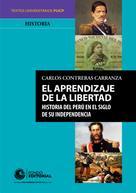 Carlos Contreras: El aprendizaje de la libertad