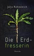 Julya Rabinowich: Die Erdfresserin ★★★★