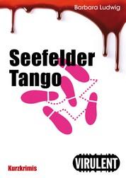 Seefelder Tango - 17 Kurzgeschichten