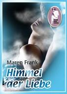 Maren Frank: Himmel der Liebe ★★★