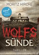 Moritz Hirche: Wolfssünde ★★★★