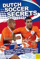 Peter Hyballa: Dutch Soccer Secrets