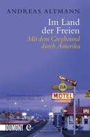 Andreas Altmann: Im Land der Freien ★★★★