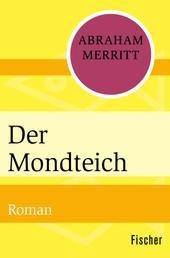 Der Mondteich - Roman