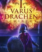 Elisabeth Ibing: I. Varus Drachen Schlacht