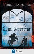 Cornelia Funke: Geisterritter ★★★★