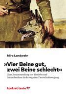 """Mira Landwehr: """"Vier Beine gut, zwei Beine schlecht"""""""