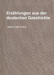 Erzählungen aus der deutschen Geschichte