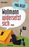 Paul Beldt: Wollmann widersetzt sich ★★★