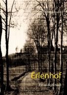 Ferdl Weihsmann: Erlenhof ★★★