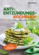 Silvia Bürkle: Heimliche Entzündungen - Das Kochbuch ★★★