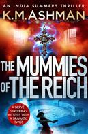 K M Ashman: The Mummies of the Reich