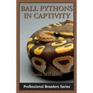 Kevin McCurley: Ball Pythons in Captivity