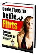 Stan Lougani: Coole Tipps für heiße Flirts - Geniale Flirttipps für Männer