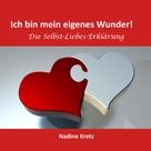 Nadine Kretz: Ich bin mein eigenes Wunder!
