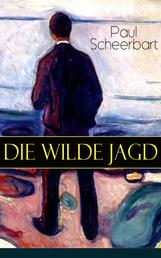 Die wilde Jagd - Entwicklungsroman