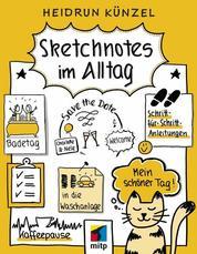 Sketchnotes im Alltag - Schritt für Schritt Sketchnotes anwenden