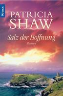 Patricia Shaw: Salz der Hoffnung ★★★