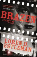 Loren D. Estleman: Brazen