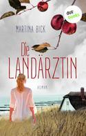 Martina Bick: Die Landärztin ★★★