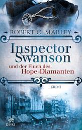 Inspector Swanson und der Fluch des Hope-Diamanten - Ein viktorianischer Krimi