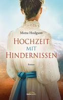 Mona Hodgson: Hochzeit mit Hindernissen ★★★