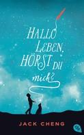 Jack Cheng: Hallo Leben, hörst du mich? ★★★★