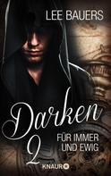 Lee Bauers: Darken 2 ★★★★★