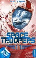 P. E. Jones: Space Troopers - Folge 11 ★★★★