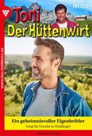 Friederike von Buchner: Toni der Hüttenwirt 202 – Heimatroman
