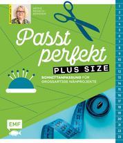Passt Perfekt Plus Size - Schnittanpassung für großartige Nähprojekte