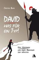 Carsten Buck: David - was für ein Typ! ★★★★