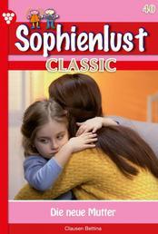 Sophienlust Classic 40 – Familienroman - Die neue Mutter