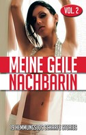 Anonymous: Meine geile Nachbarin - Vol. 2 ★★★