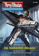 Michelle Stern: Perry Rhodan 2988: Die HARUURID-Mission ★★★★