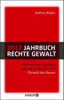 Andrea Röpke: 2017 Jahrbuch rechte Gewalt
