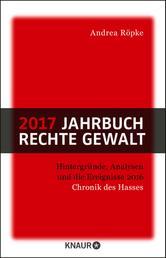 2017 Jahrbuch rechte Gewalt - Chronik des Hasses