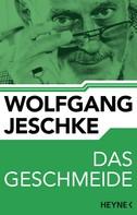 Wolfgang Jeschke: Das Geschmeide ★★★★