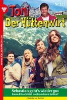 Friederike von Buchner: Toni der Hüttenwirt (ab 301) 325 – Heimatroman