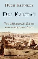Hugh Kennedy: Das Kalifat ★★★★