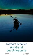 Norbert Scheuer: Am Grund des Universums ★★★★