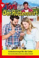 Friederike von Buchner: Toni der Hüttenwirt 219 – Heimatroman