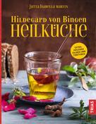 Jutta I. Martin: Hildegard von Bingen Heilküche ★★★★